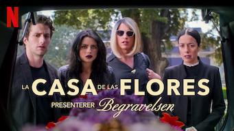 La casa de las flores presenterer: Begravelsen (2019)