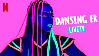 Dansing er livet! (2019)