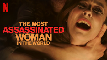 The Most Assassinated Woman in the World (2018)