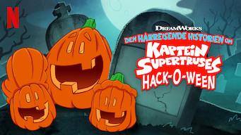 Den hårreisende historien om Kaptein Supertruses hack-O-ween (2019)