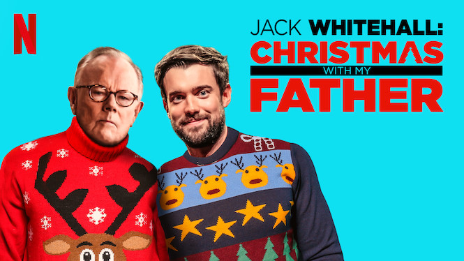 Jack Whitehall: Christmas with My Father