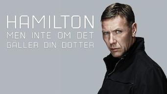 Hamilton 2 - Men ikke hvis det gjelder din datter (2012)