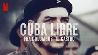 Cuba Libre – fra Columbus til Castro (2015)