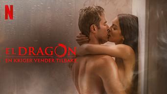 El Dragón: En kriger vender tilbake (2019)