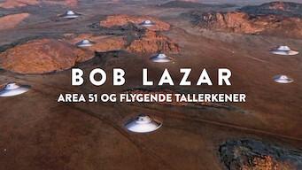 Bob Lazar: Area 51 og flygende tallerkener (2018)