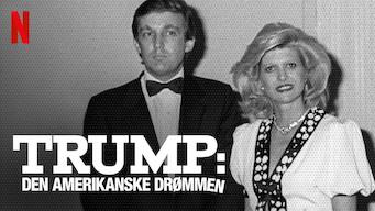 Trump: Den amerikanske drømmen (2018)