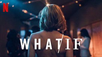 WHAT / IF (2019)