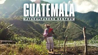 Guatemala: Mayakulturens sentrum (2019)