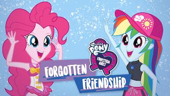 My Little Pony Equestria Girls: Glemt vennskap (2018)