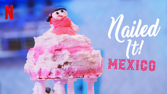 Nailed It! Mexico (2019)