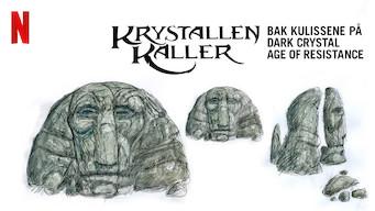 Krystallen kaller: Bak kulissene på Dark Crystal Age of Resistance (2019)